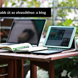 A leggyorsabb út az olvasókhoz: a blog