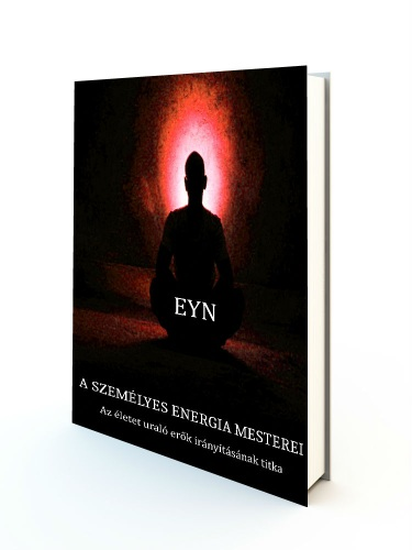 Eyn - A személyes energia mesterei