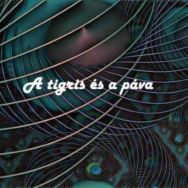 A tigris és a páva