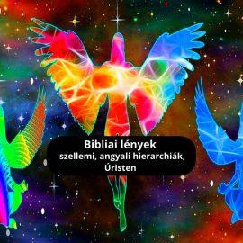 Bibliai lények, szellemi, angyali hierarchiák, Úristen