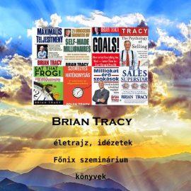 Brian Tracy életrajz, könyvek, idézetek, Főnix szeminárium